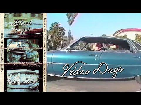 Video Days - Intro | Blind Skateboards