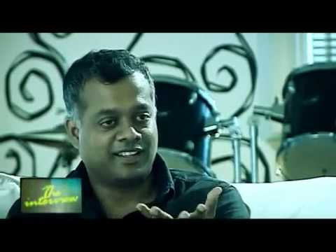Gautham Menon - Interview