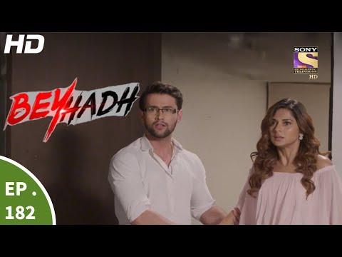 Beyhadh - बेहद - Episode 182 - 21st June, 2017 thumbnail