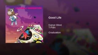 Good Life (Edited)