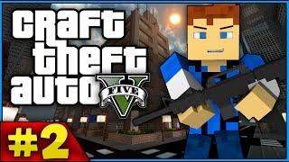 Minecraft GTA 5 - POLICE!? (Grand Theft Auto 5 Minecraft Roleplay) - Episode 2