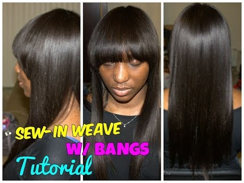 Full Sew-In Weave with Bangs Hair Tutorial