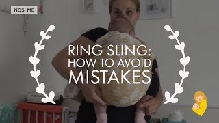 Ring Sling front carry: How to avoid mistakes