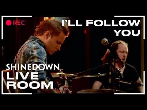 """I'll Follow You"" (Live)  Shinedown captured in The Live Room"
