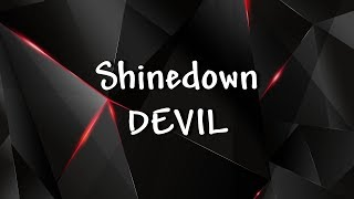 Download Lagu Shinedown - DEVIL - Lyrics Gratis STAFABAND