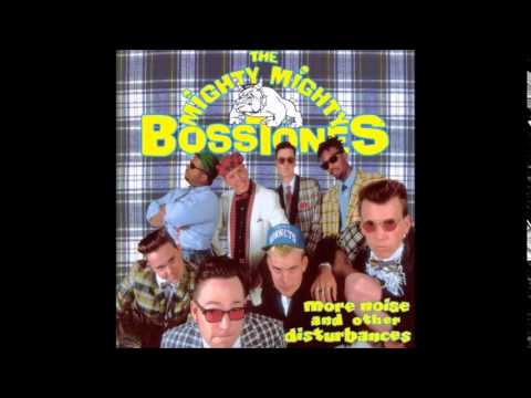 Mighty Mighty Bosstones - It Can