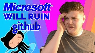 MICROSOFT to buy GITHUB... Here's how they'll DESTROY it.