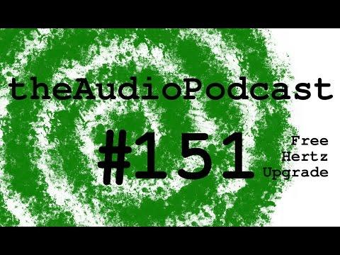 The Audio Podcast Show 151 Free Hertz Upgrade