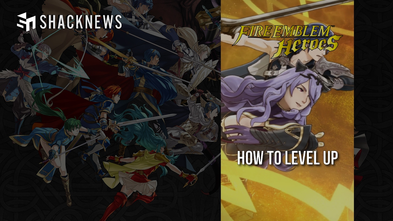 Fire Emblem Heroes  - How to Level Up Video Guide