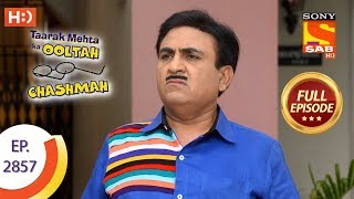 Taarak Mehta Ka Ooltah Chashmah - Ep 2857 - Full Episode - 7th November, 2019
