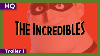 The Incredibles (2004) Trailer 1