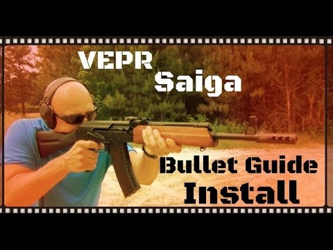 How To Install A Bullet Guide On A VEPR or Saiga Rifle (HD)