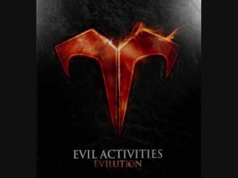 Nobody Said It Was Easy - Evil Activities