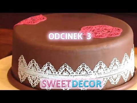 Sweet Decor Tutorial - odcinek 3