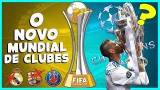 FIFA ANUNCIA O NOVO MUNDIAL DE CLUBES l REAL MADRID, BARCELONA E PSG FORA ?