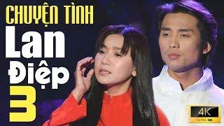 Chuyện Tình Lan Và Điệp 3 - Đan Nguyên & Y Phụng [MV 4K Official]
