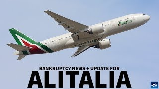 Alitalia Bankruptcy Update + News (May 2019)