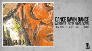 Watch Dance Gavin Dance Tidal Waves Breakfast Lunch And Dinner video