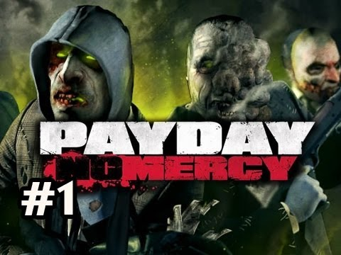 PayDay The Heist No Mercy DLC (L4D) Ep.1 w/Nova, SSoH & Danz - MERCY HOSPITAL