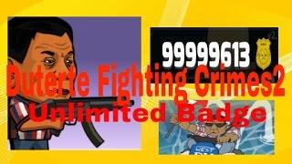 Duterte Fighting Crime2 Hack Unlimited Badge