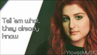 Meghan Trainor ft. Yo Gotti - Better (Lyrics)