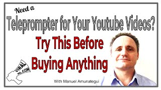 Need a Teleprompter for Your Youtube Videos? Try this Soft Approach Before Buying Anything
