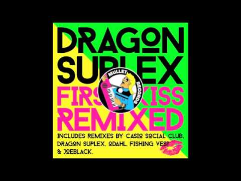 Dragon Suplex - First Kiss (Casio Social Club 'Back to 92' Remix) • (Preview)