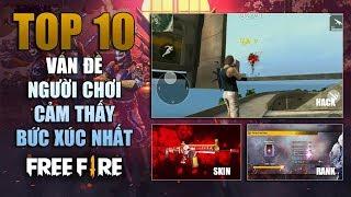 Free Fire | TOP 10 điều khiến người chơi Bức Xúc nhất trong Garena Free Fire | Rikaki Gaming