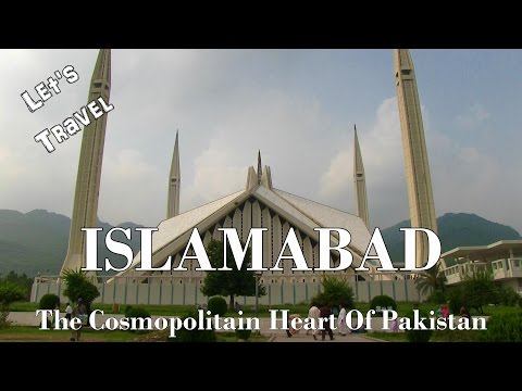 Let's Travel: Islamabad - The Cosmopolitan Heart of Pakistan [Deutsch] [English Subtitles]