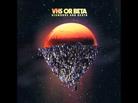 VHS or Beta - I Found A Reason