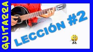 Leccion #2 - Guitarra para los empiezan desde CERO - Primeros acordes faciles