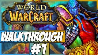 World Of Warcraft Walkthrough - Episode 1 - Character Creation!
