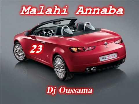 Malahi Annaba - Cheb Mohamed - Khoya El 3atar - Dj Oussama - Ct Valmascort