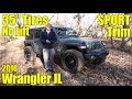 2018 Jeep Wrangler JL SPORT with 35 Inch Tires and No Lift!!