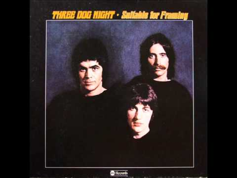Three Dog Night - Dreaming Isn