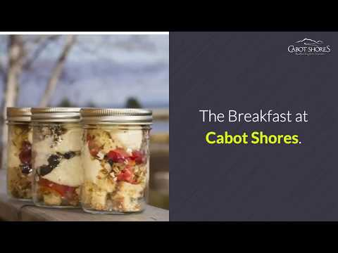 Breakfast at Cabot Shores