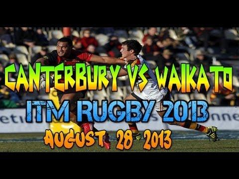 Canterbury vs Waikato ITM Rugby 2013