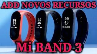 Notify & Fitness Mi Band 3, Adicione novas funções.