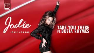 Jodie Connor Video - Jodie Connor ft. Busta Rhymes - Take You There (Mutant X Radio Edit) *OUT NOW ON iTUNES*