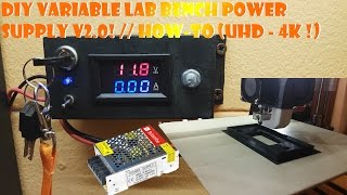 DIY variable lab bench power supply V2.0! // How-To (UHD - 4K !)