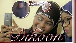 Série | Dikoon - Episode 35