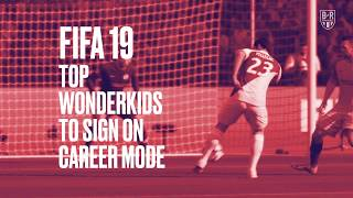 The Wonderkids You Need To Sign on FIFA19 Career Mode