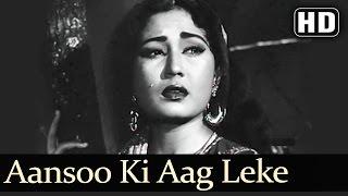Aansoo Ki Aag Leke (HD) - Yahudi - Dilip Kumar - Meena Kumari - Lata Mangeshkar - Sad - Filmigaane