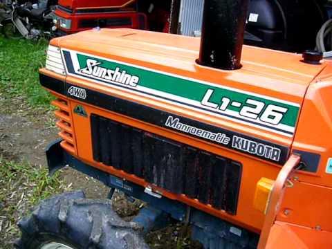 クボタ L-1 26 サンシャイン トラクター エンジン始動