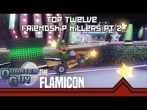 Top Twelve Friendship Killing Games Part 2 [Collab with The Quarter Guy]