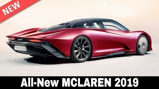 5 New McLaren Cars that Push the Boundaries of Supercar Performance in 2019