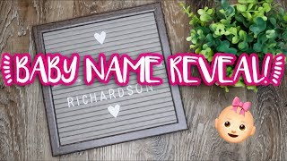 BABY GIRL NAME REVEAL!!