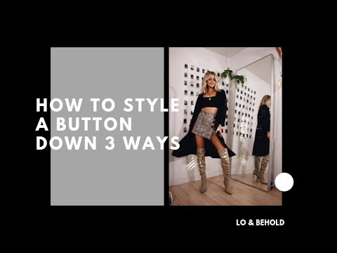 HOW TO STYLE A BUTTON DOWN 3 WAYS