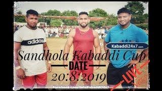 SANDHOLAKKR KABADDI CUP LIVE NOW 2019 KABADDI24X7 2082019