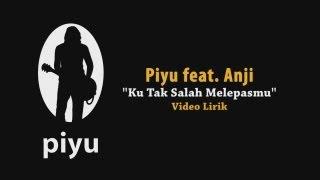 Download Lagu Piyu feat Anji - Kutak Salah Melepasmu with lirik/lyric (karaoke) Gratis STAFABAND